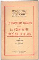 1952 POLITIQUE SOCIALISME SOCIALISTES COMMUNAUTE EUROPEENNE COMMIN GUY MOLLET JEAN LE BAIL SFIO MODE HITLER STALINE SPD - Politics