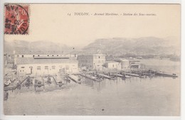 CPA TOULON Arsenal Maritime Station Des Sous Marins - Toulon