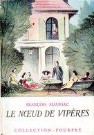 Le Noeud De Vipères Par François Mauriac - Bücher, Zeitschriften, Comics