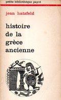 Histoire De La Grèce Ancienne Par Jean Hatzfeld (ISBN 2228300500) - History