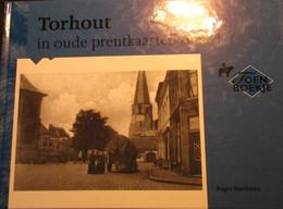 Torhout In Oude Prentkaarten  -  Deel 1 - Torhout
