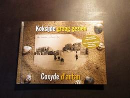 Koksijde Graag Gezien   -   Coxyde D'antan - Koksijde