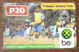 "BOTSWANA SEKHANA ""NANDOS"" KOKO BE P20 FOOTBALL RECHARGE GSM PRÉPAYÉE PREPAID PAS TÉLÉCARTE PHONECARD CARD - Botswana"