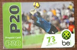 BOTSWANA GOAL BE P20 FOOTBALL RECHARGE GSM PRÉPAYÉE PREPAID PAS TÉLÉCARTE PHONECARD CARD - Botsuana