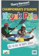 CPM THURY HARCOURT - Championnats D'Europe De Kayak Polo - 2007 - Thury Harcourt
