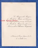 Faire Part De 1908 - ANGERS / 10 Chemin De Frémur - Mariage Comte De MONTI La MUSSE & Melle De VILLENEUVE BARGEMONT - Wedding