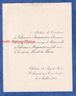 Faire Part De 1908 - SAINT LAURENT Sur SEVRE / Chateau - Mariage Comte De MONTI La MUSSE & Melle De VILLENEUVE BARGEMONT - Wedding