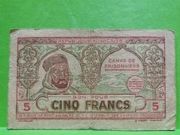 Billet, Algérie WW2 1943. Cinq Francs Camps De Prisonniers. Rare !!! - Algerije