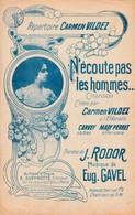 (POUSTHOMIS )N' écoute Pas Les Hommes , CARMEN VILDEZ , Musique EUG GAVEL , Paroles J RODOR - Partitions Musicales Anciennes