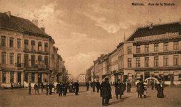 Rue De La Station. Malines.  MECHELEN MALINES ANTWERPEN ANVERS - Malines