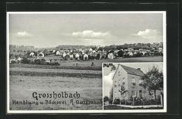 AK Grossholbach, Handlung Und Bäckerei A. Quirmbach, Ortsansicht - Non Classés