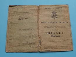 CARTE D'IDENTITE ( MELLET > WIAUX Lucien Né 1913 ) KAART VAN EENZELVIGHEID / PASPOORT ( Zie/Voir Photo ) ! - Vieux Papiers
