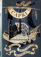 Capri. Ein Kleines Welttheater Im Mittelmeer. - Books, Magazines, Comics