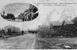 Lens Avant Et Aorès La Guerre (1914-18) Rue De La Gare - Lens