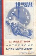 Programme Offciel 12 Heures De Paris 23 Juillet 1950 Autodrome Linas-Montlhéry 34 Pages - Programme