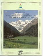 Tourime, Voyages. Cogne Gran Paradiso. Cogne, Le Vacanze Nel Parco Nazionale Del Gran Paradiso (livre En Italien) - Tourisme, Voyages