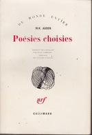 Poésies Choisies - W. H. Auden - Éditions Gallimard 1976 - Autres