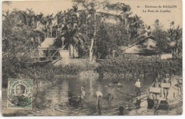 Indochine  Environs De SAIGON  Le Pont De Caukho - Viêt-Nam
