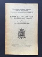GESIGNEERD - Floris PRIMS - Jonker Jan Van Der Noot In De Crisisjaren 1582-1587 - ANTWERPEN - 1937 - Historia