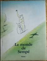 SEMPÉ - Le Monde De Sempé - Tome 1 - Denoël - ( 2002 ) . - Humour