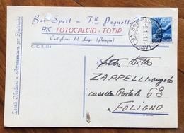 CASTIGLIONE DEL LAGO*(46-46)* 9/1/51 - PERUGIA - BAR TOTOCALCIO-TOTIP F.LLI PAGNOTTI - CARTOLINA AUTOGRAFA PER FOLIGNO - Advertising