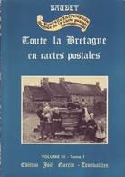 Encyclopédie Baudet: Toute La Bretagne En Cartes Postales - Volume 3 Tome1 - 376 Pages - Literatur