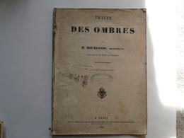HEZ HOCQUART Marchand D'estampes Et De Cartes Géographiques : TRAITE DES OMBRES Par M. BOURGEOIS ,Architecte 1838 - Art