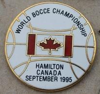 WORLD BOCCE CHAMPIONSHIP - HAMILTON CANADA SEPTEMBER 1995 - FEUILLE D'ERABLE - BOULE - PETANQUE -      (25) - Bowls - Pétanque