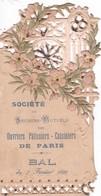INVITATION Du  7 FEVRIER  1899   POUR Le BAL  Des OUVRIERS , PATISSIERS  ,CUISINIERS De PARIS,,,ORGANISE Par La SOCIETE_ - Autres