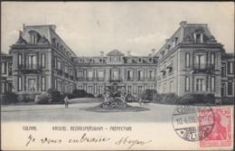 CPA Colmar Bezirkspräsidium Préfecture, Circulé 1905 - Colmar