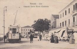 Veneto - Venezia - Lido  - Piazzale Santa Maria Elisabetta  - F. Piccolo - Splendida Con Tram - Venezia (Venice)