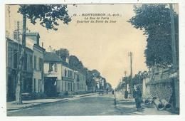 Montgeron (91 - Essonne)  La Rue De Paris - Quartier Du Point Du Jour - Montgeron
