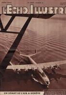 L'Echo Illustré 1948  - Politique Agricole Suisse Blé - Latécoère 631 Genève Avion- Situation Palestine - Hollywood - - Books, Magazines, Comics