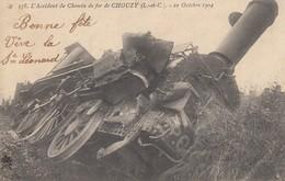 Chouzy. 578. L'Accident De Chemin De Fer. 21 Octobre 1904 - Otros Municipios