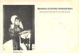 Carte POSTALE Ancienne De BRUXELLES, Manufacture De Dentelles Vandevelde - Geurs - Old Professions