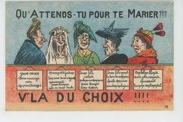 """HUMOUR - Jolie Carte Fantaisie """"Qu'attends-tu Pour Te Marier ??? """" - V'là Du Choix !!! """" - Humor"""