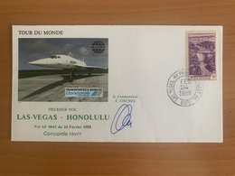 TOUR DU MONDE Concorde F.BVFF, 1er Vol, étape LAS VEGAS / HONOLULU, 24.02.1988, Signé Commandant De Bord E.CHEMEL - Concorde