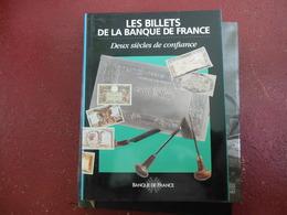 ED. B.D.F. LES BILLETS DE LA BANQUE DE FRANCE DEUX SIECLES DE CONFIANCE 192 PAGES 1995 - Literatur & Software