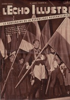 L'Echo Illustré 1948 Neuchâtel Centenaire - Aigues-Mortes Septième Croisade Fête - Etat-Unis Problèmes Sociaux -Bernanos - Livres, BD, Revues