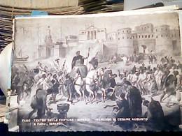91FANO-TEATRO DELLA FORTUNA -SIPARIO INGRESSO DI CESARE AUGUSTO A FANO 1940 VB1991 HP8691 - Fano