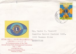 IN COMMEMORATION OF THE 70th ANNUAL LIONS CLUBS INTERNATIONAL CONVENTION, 1987. CHINE FDC CIRCULEE A ARGENTINE -LILHU - 1949 - ... Repubblica Popolare