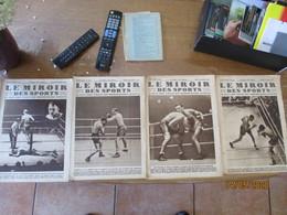 4 REVUES LE MIROIR DES SPORTS 1927,1928 ET 1929 N°355,452,508 ET 516  BOXE THILTHURU,CARNERA-STRIBLING,KID FRANCIS,AL.BR - Pugilato