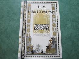 LA MAITRISE - Atelier Des Arts Appliqués Des GALERIES LAFAYETTE - Muebles
