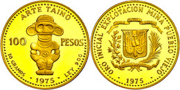 100 Pesos, Gold, 1975, Präkolumbianische Artefakte, Fb. 3, 9g Fein, Mit Zertifikat In Ausgabeschatulle, PP. Auflage 2000 - Dominicana
