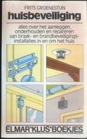 (247) Huisbeveiliging - Frits Groenestijn - 149p. - Practical