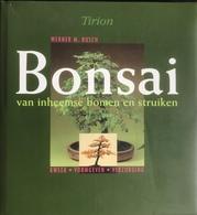 (248) Bonsai Van Inheemse Bomen En Struiken - Werner M. Busch - Tirion - 143p. - 1995 - Practical