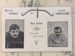 Marcel Cadolle,Louis Trousselier Avec Guidon Jog Bicyclette Alcyon. - Cycling