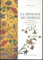 LA MEDICINA DEI SEMPLICI - FRA' DOMENICO PALOMBI - CERTOSA DI PAVIA-EDIZ. TORCHIO DE' RICCI - PAG 153 - USATO COME NUOVO - Medicina, Biologia, Chimica