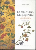 LA MEDICINA DEI SEMPLICI - FRA' DOMENICO PALOMBI - CERTOSA DI PAVIA-EDIZ. TORCHIO DE' RICCI - PAG 153 - USATO COME NUOVO - Médecine, Biologie, Chimie