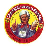 ETIQUETTE De FROMAGE..CAMEMBERT Fabriqué En NORMANDIE..Du Pis J'tirons L'meilleur..Ets BOUDET à CAUMONT Sur ORNE (14) - Cheese